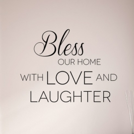 Bless our home with Love & Laughter (50cm x 60cm)  Vinyl Wall Art
