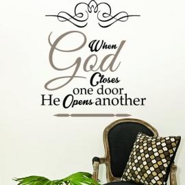 When God closes one door he opens another (60cm x 60cm)  Vinyl Wall Art
