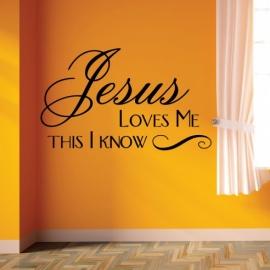 Jesus Loves me This I know (30cm x 60cm)  Vinyl Wall Art