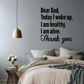 Dear God, Today I woke up (55 x 125cm) Vinyl Wall Art