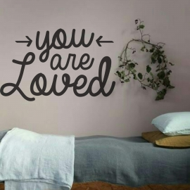You are Loved (55 x 90cm) Vinyl Wall Art