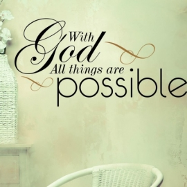 With God all Things are Possible (30cm x 60cm)  Vinyl Wall Art