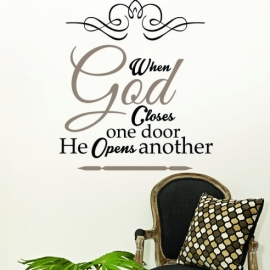 When God closes one door he opens another (60cm x 60cm)  Vinyl Wall Art