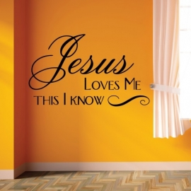 Jesus Loves me This I know (30cm x 60cm)  Vinyl Wall Art