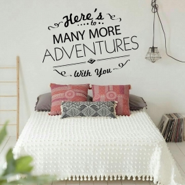 Here's to many more adventures (85 x 120) Vinyl Wall Art