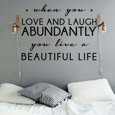 When you love and laugh abundantly (60 x 80cm) Vinyl Wall Art