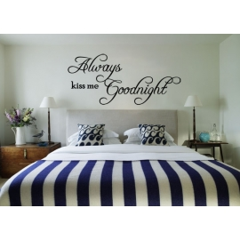 """Always kiss me goodnight"" Vinyl Wall Art"