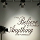 """Believe in Yourself"" Vinyl Wall Art"