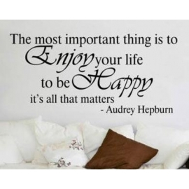 "Audrey Hepburn ""The most important thing"" Vinyl Wall Art"