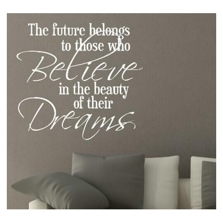 """The future belongs..."" Vinyl Wall Art"
