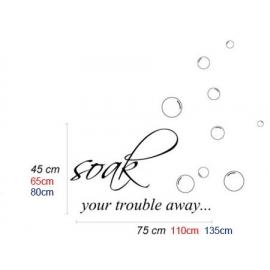 """Soak your trouble away"" Vinyl Wall Art"