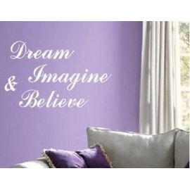 """Dream, Imagine & Believe"" Vinyl Wall Art"