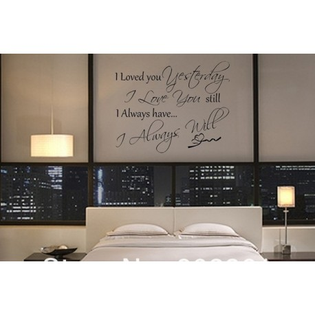 """""""I loved you yesterday.."""" with hearts Vinyl Wall Art"""